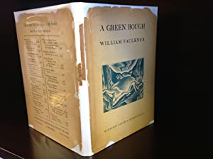 A GREEN BOUGH.: William Faulkner.
