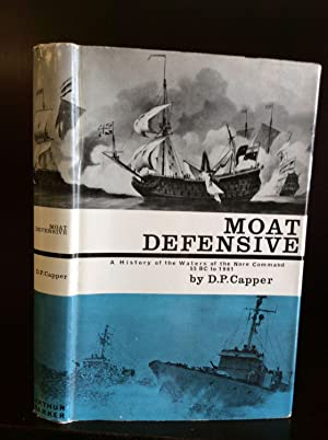 MOAT DEFENSIVE: A History of the Waters: D.P. Capper