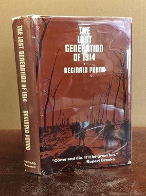 THE LOST GENERATION OF 1914.: Reginald Pound.