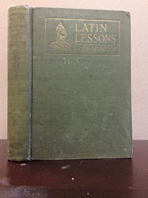 SMITH'S LATIN LESSONS: Harold G. Thompson