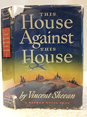 THIS HOUSE AGAINST THIS HOUSE: Vincent Sheean