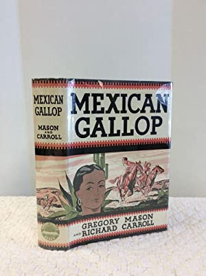 MEXICAN GALLOP: Gregory Mason and