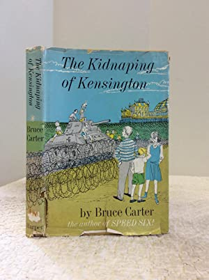 THE KIDNAPING OF KENSINGTON: Bruce Carter
