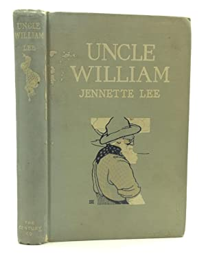 UNCLE WILLIAM: The Man Who Was Shif'less: Jennette Lee