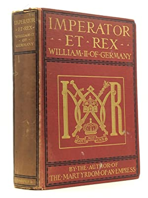IMPERATOR ET REX: William II. of Germany