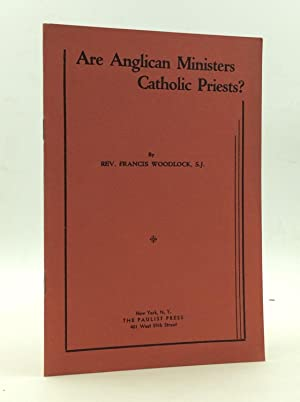 ARE ANGLICAN MINISTERS CATHOLIC PRIESTS