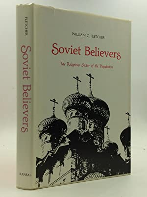 SOVIET BELIEVERS: The Religious Sector of the Population