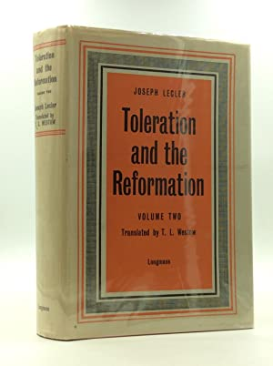 TOLERATION AND THE REFORMATION Volume Two