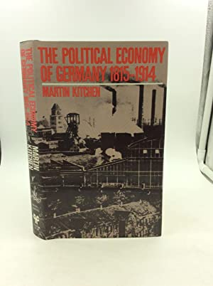 THE POLITICAL ECONOMY OF GERMANY 1815-1914