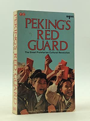 PEKING'S RED GUARD: The Great Proletarian Cultural Revolution