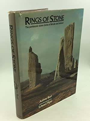 RINGS OF STONE: The Prehistoric Stone Circles of Britain and Ireland