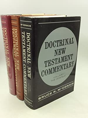 DOCTRINAL NEW TESTAMENT COMMENTARY Vols. I-III