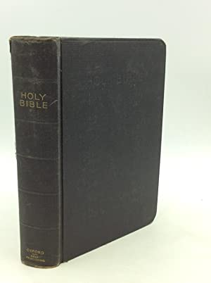 THE OXFORD SELF-PRONOUNCING BIBLE: THE HOLY BIBLE Containing the Old and New Testaments Translate...
