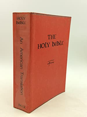 THE HOLY BIBLE: An American Translation