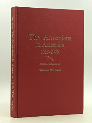 THE ARMENIANS IN AMERICA 1618-1976: A Chronology & Fact Book