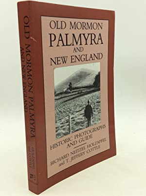 OLD MORMON PALMYRA AND NEW ENGLAND: Historic Photographs and Guide