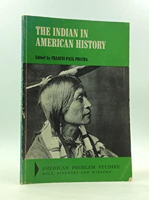 THE INDIAN IN AMERICAN HISTORY