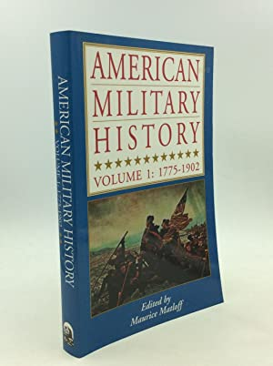 AMERICAN MILITARY HISTORY Volume 1: 1775-1902