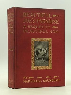 BEAUTIFUL JOE'S PARADISE or the Island of: Marshall Saunders