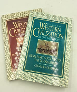 WESTERN CIVILIZATION: A Concise History, Volumes I-II