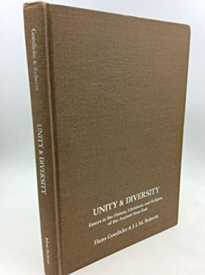 UNITY AND DIVERSITY: Essays in the History, Literature, and Religion of the Ancient Near East