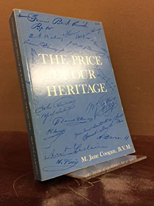 THE PRICE OF OUR HERITAGE: Vol. I: M. Jane Coogan.