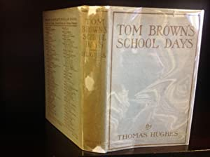 TOM BROWN'S SCHOOL DAYS.: Thomas Hughes.