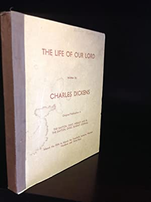 THE LIFE OF OUR LORD.: Charles Dickens.