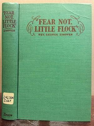 FEAR NOT, LITTLE FLOCK.: Rev. George Zimpfer.
