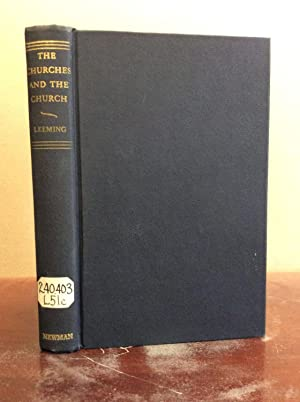 THE CHURCHES AND THE CHURCH: A Study: Bernard Leeming, S.J.