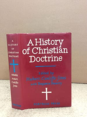 A HISTORY OF CHRISTIAN DOCTRINE.: Hubert Cunliffe-Jones, ed.