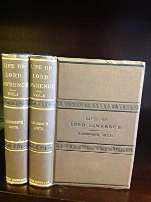 LIFE OF LORD LAWRENCE.: R. Bosworth Smith.
