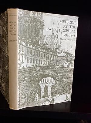 MEDICINE AT THE PARIS HOSPITAL 1794-1848.: Erwin H. Ackerknecht.