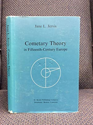 COMETARY THEORY IN FIFTEENTH-CENTURY EUROPE.: Jane L. Jervis.