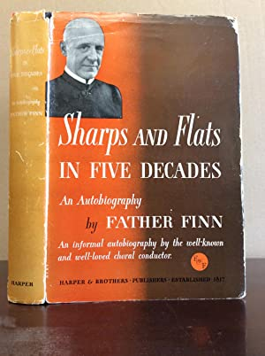 SHARPS AND FLATS IN FIVE DECADES: An: William J. Finn.