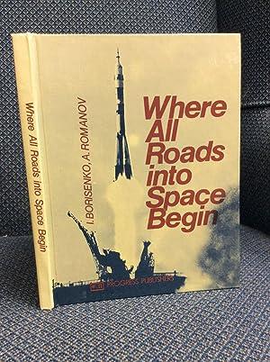 WHERE ALL ROADS INTO SPACE BEGIN.: Ivan Borisenko and
