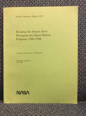 KEEPING THE DREAM ALIVE: MANAGING THE SPACE: Thomas J. Lewin