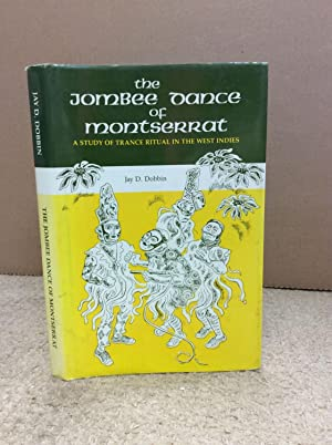 THE JOMBEE DANCE OF MONTSERRAT.: J.D. Dobbin.