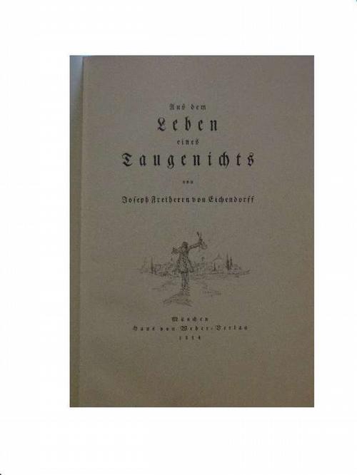 Aus dem Leben eines Taugenichts. Mit O.-Lithographien: Eichendorff, Josepf Freiherr