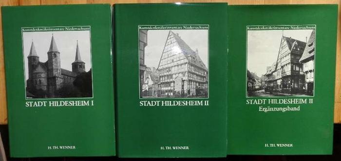 Die Kunstdenkmale der Stadt Hildesheim - Bd.: Zeller, Adolf (Bearb.)