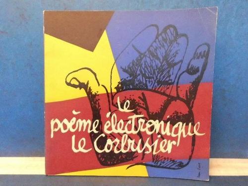 Das Elektronische Gedicht Le Poéme électronique De Le