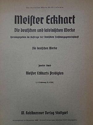 Die deutschen und lateinischen Werke - Die: Meister Eckhart