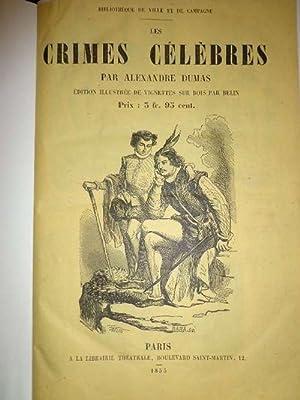 Les Crimes Célébres. Édition illustrée de vignettes: Dumas, Alexandre