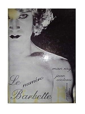 Le Numéro Barbette. Photographies inédites.: Ray, Man und