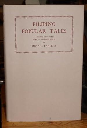Filipino Popular Tales. Foreword by Fred Eggan.: Fansler, Dean S