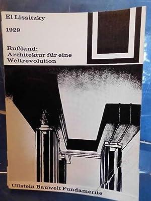 1929 Rußland: Architektur für eine Weltrevolution Ullstein: Lissitzky, El und