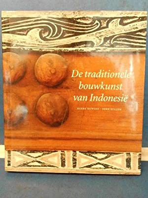 De traditionele bouwkunst van Indonesie vertaald door Harm Damsma en Rebecca de Rooy