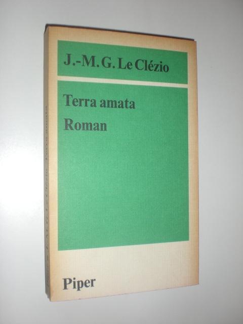 Terra amata. Roman. Aus dem Französischen von: LE CLEZIO, Jean-Marie