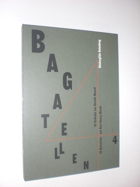 Bagatellen 4 10 Gedichte Von Kerstin Hensel