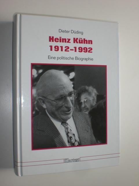 Heinz Kühn 1912-1992. Eine politische Biographie.: KÜHN, Heinz -